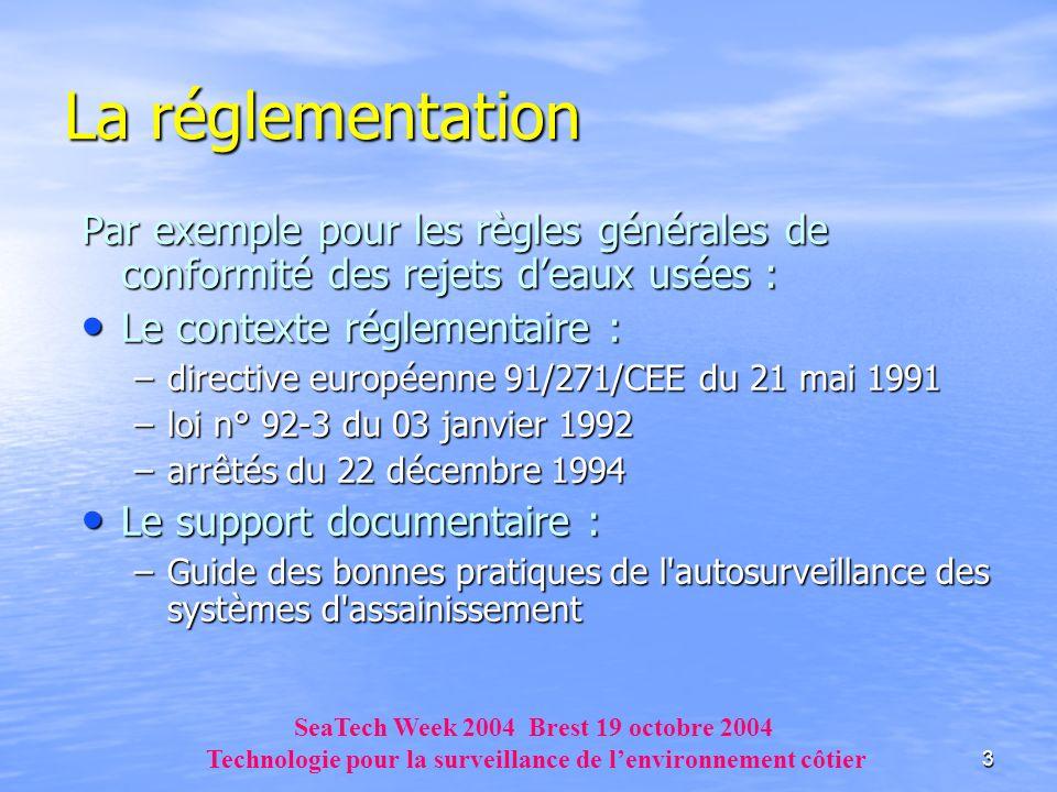 La réglementationPar exemple pour les règles générales de conformité des rejets d'eaux usées : Le contexte réglementaire :