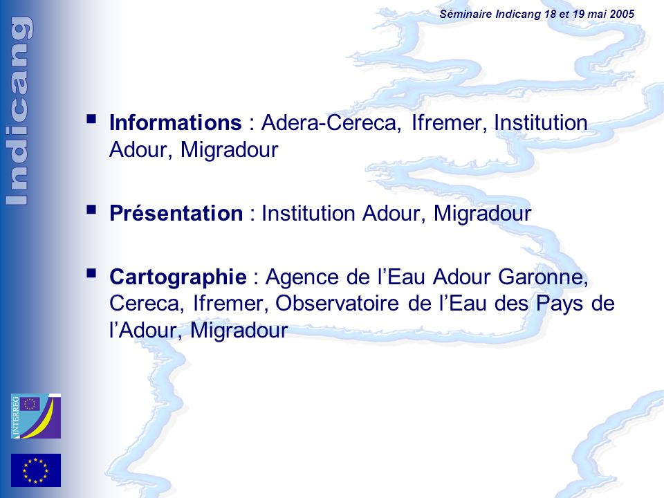 Informations : Adera-Cereca, Ifremer, Institution Adour, Migradour