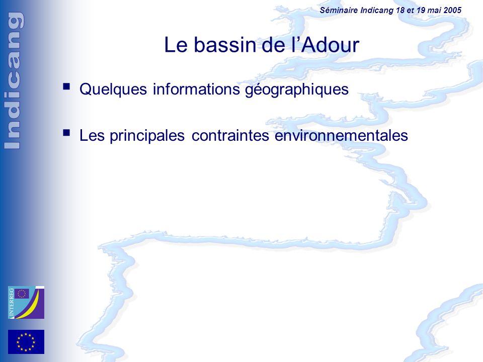 Le bassin de l'Adour Quelques informations géographiques