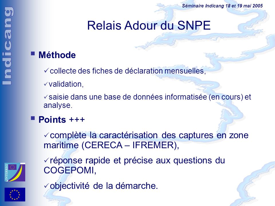 Relais Adour du SNPE Méthode