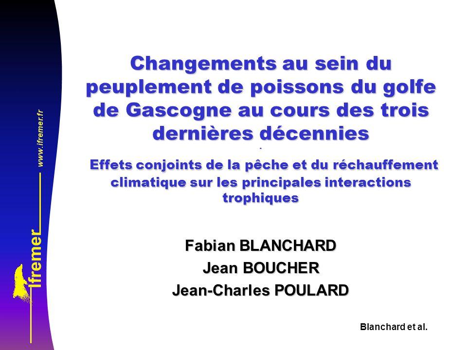 Fabian BLANCHARD Jean BOUCHER Jean-Charles POULARD