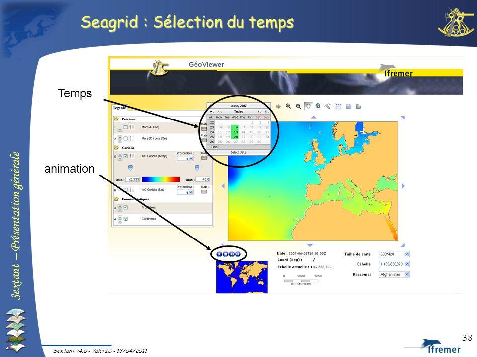 Seagrid : Sélection du temps
