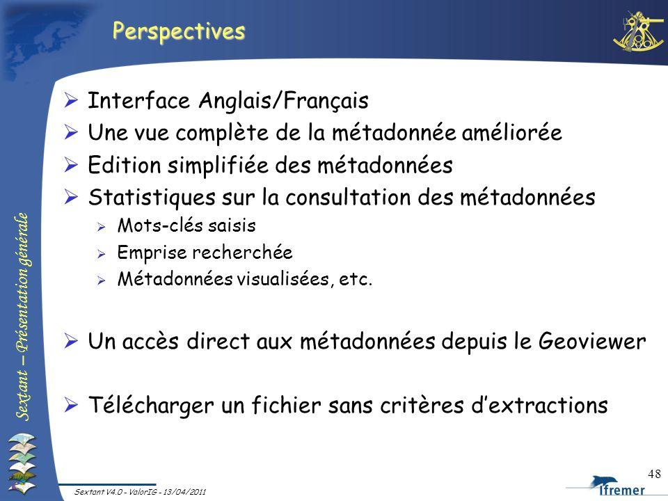 Interface Anglais/Français Une vue complète de la métadonnée améliorée