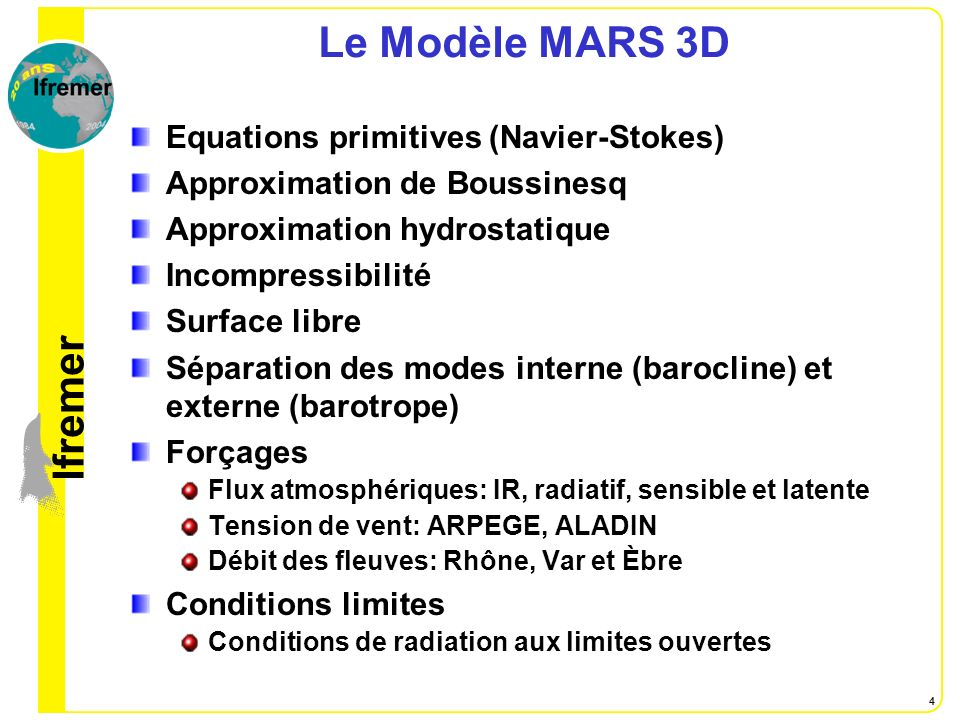 Le Modèle MARS 3D Equations primitives (Navier-Stokes)