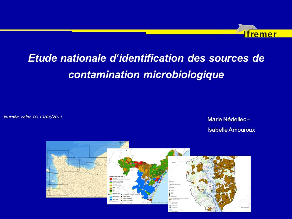 Etude nationale d'identification des sources de contamination microbiologique