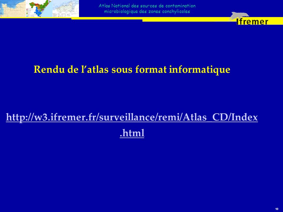 Rendu de l'atlas sous format informatique http://w3. ifremer