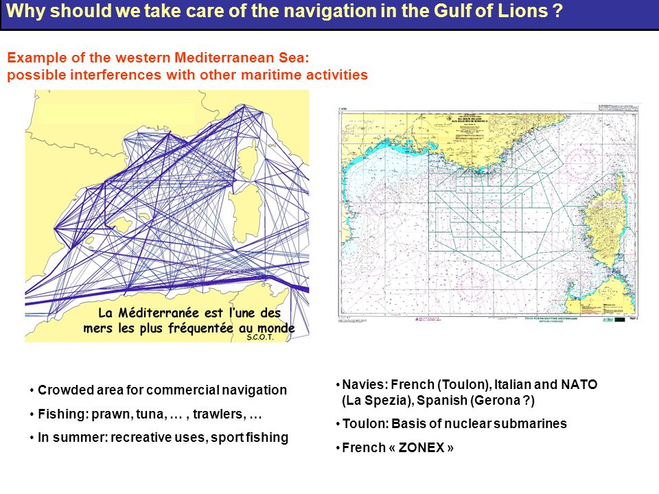 Why should we take care of the navigation in the Gulf of Lions