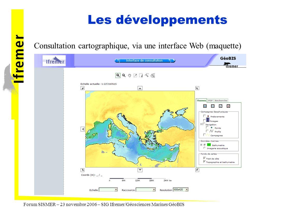 Les développements Consultation cartographique, via une interface Web (maquette)