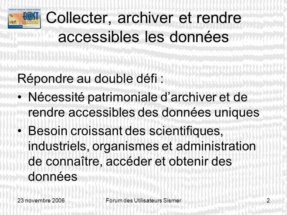 Collecter, archiver et rendre accessibles les données