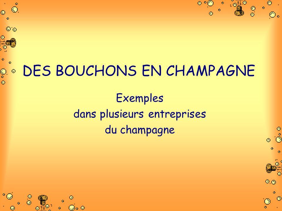 DES BOUCHONS EN CHAMPAGNE