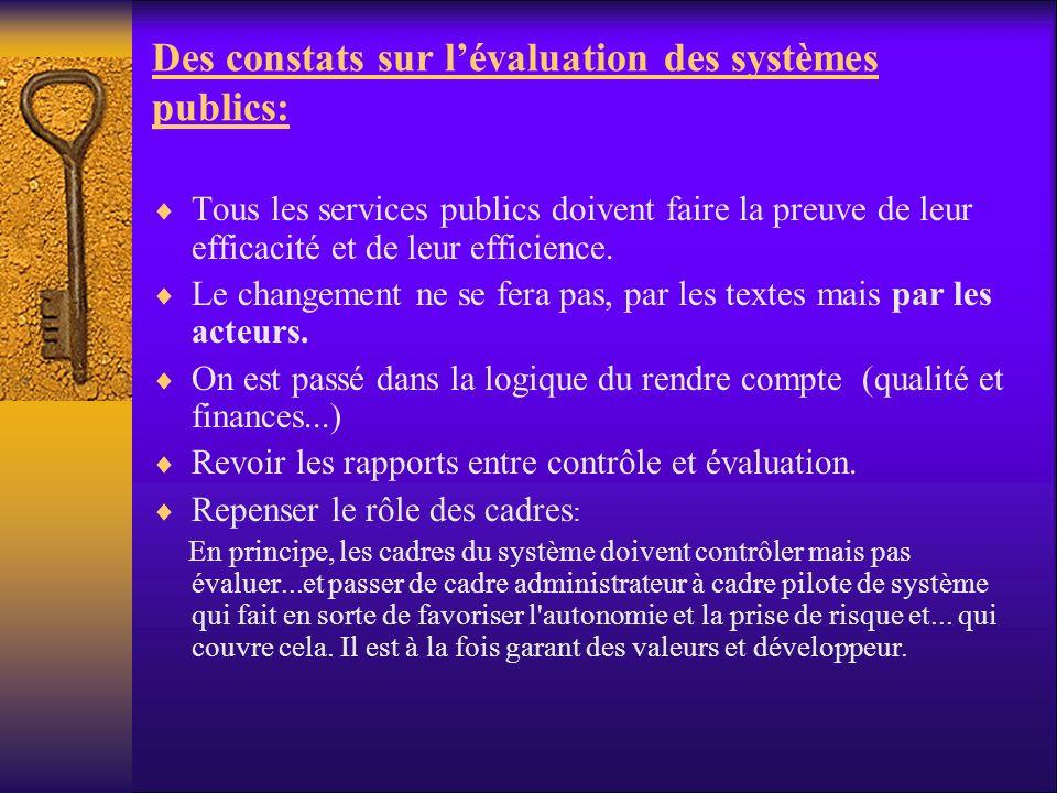 Des constats sur l'évaluation des systèmes publics:
