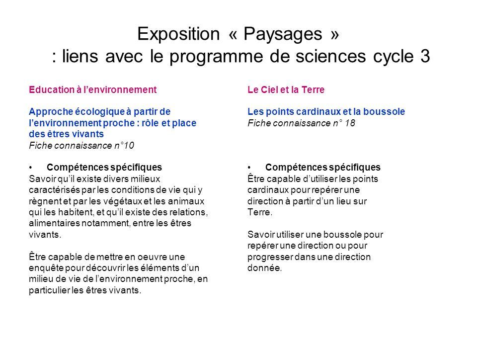 Exposition « Paysages » : liens avec le programme de sciences cycle 3