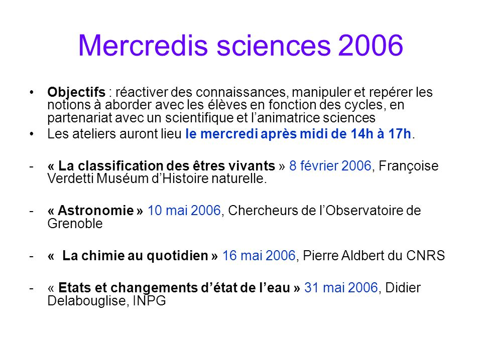 Mercredis sciences 2006