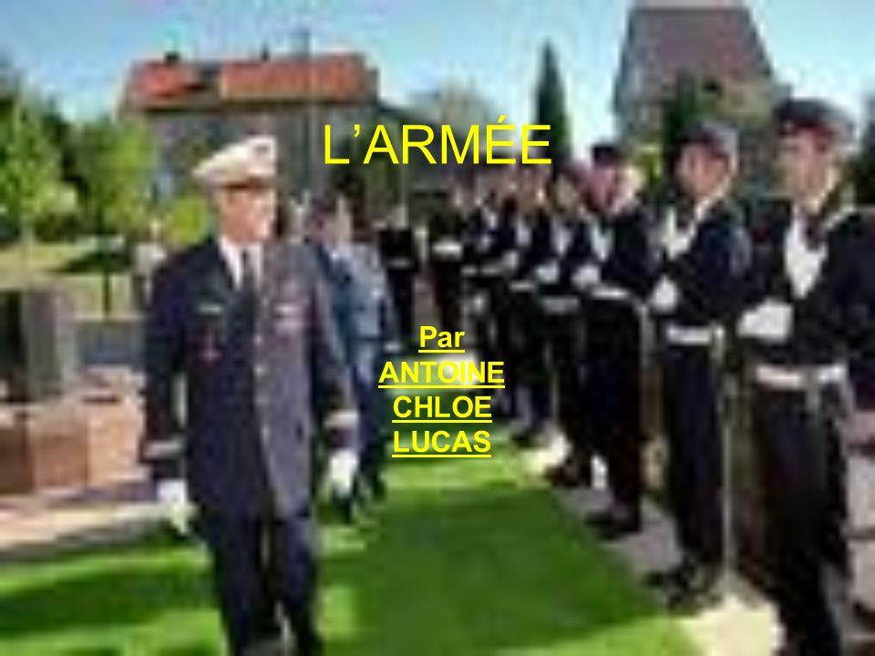 L'ARMÉE Par ANTOINE CHLOE LUCAS