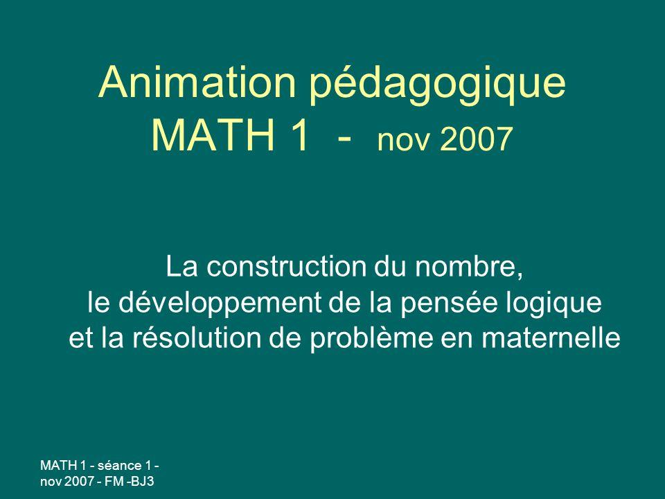 Animation pédagogique MATH 1 - nov 2007