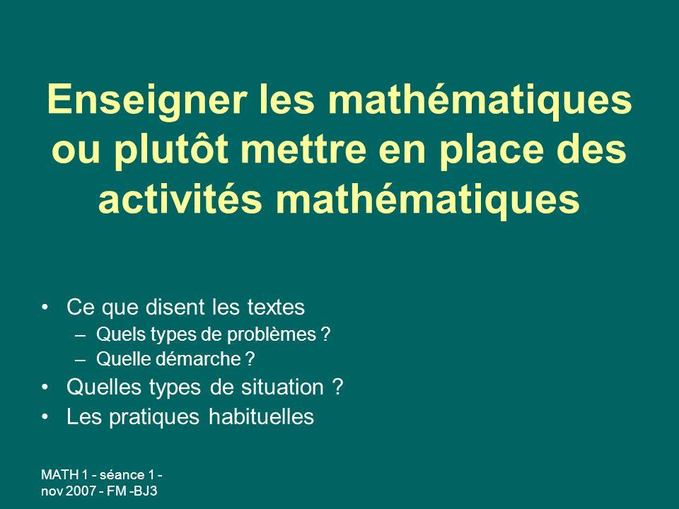 Enseigner les mathématiques ou plutôt mettre en place des activités mathématiques