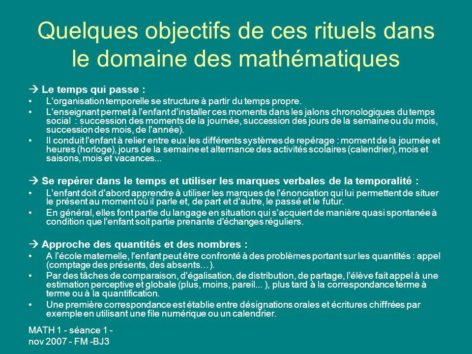 Quelques objectifs de ces rituels dans le domaine des mathématiques