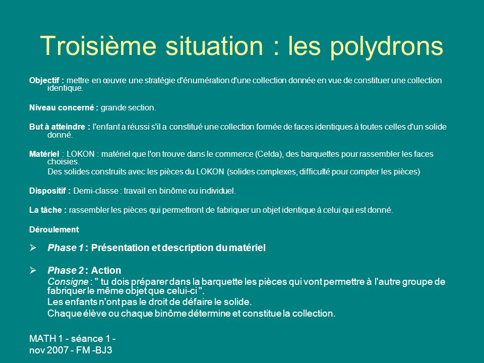 Troisième situation : les polydrons