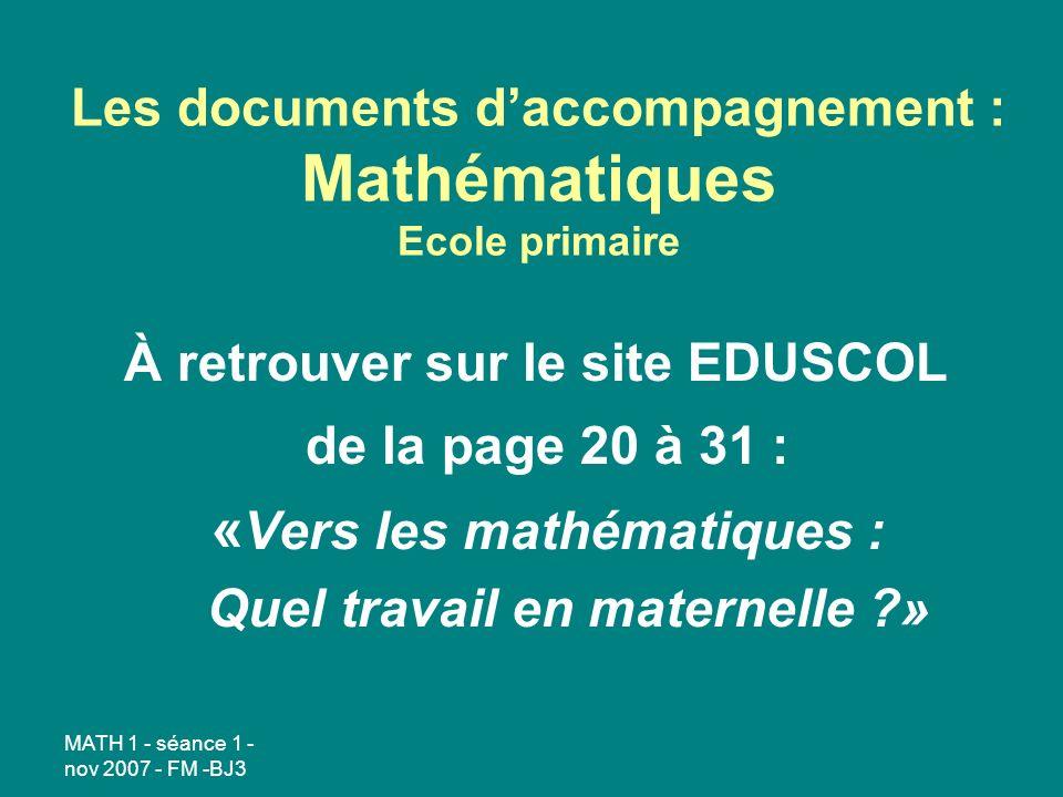 Les documents d'accompagnement : Mathématiques Ecole primaire