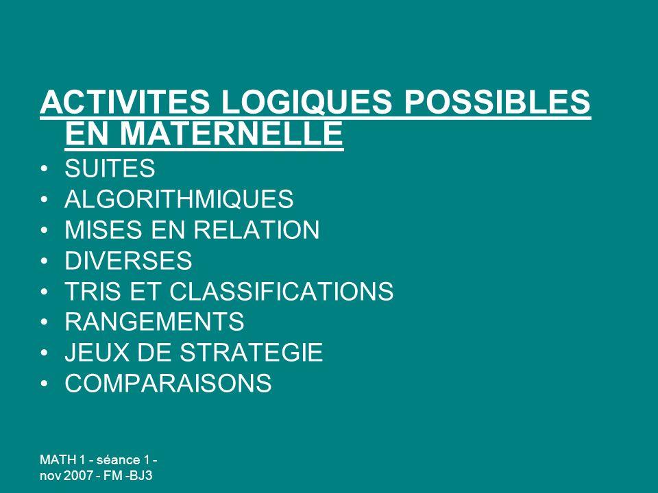 ACTIVITES LOGIQUES POSSIBLES EN MATERNELLE