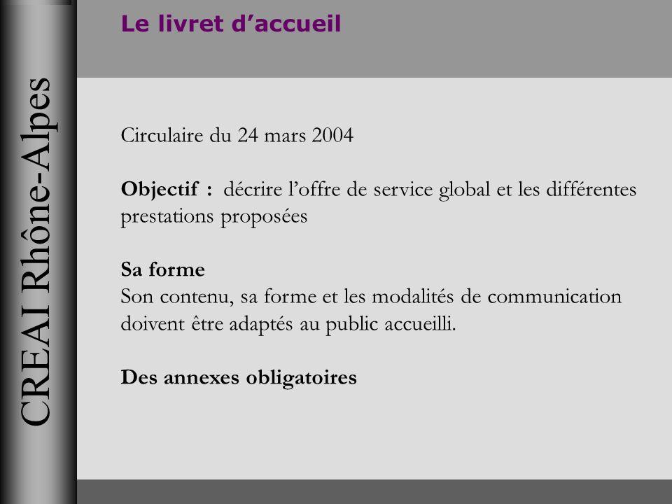 CREAI Rhône-Alpes Le livret d'accueil Circulaire du 24 mars 2004