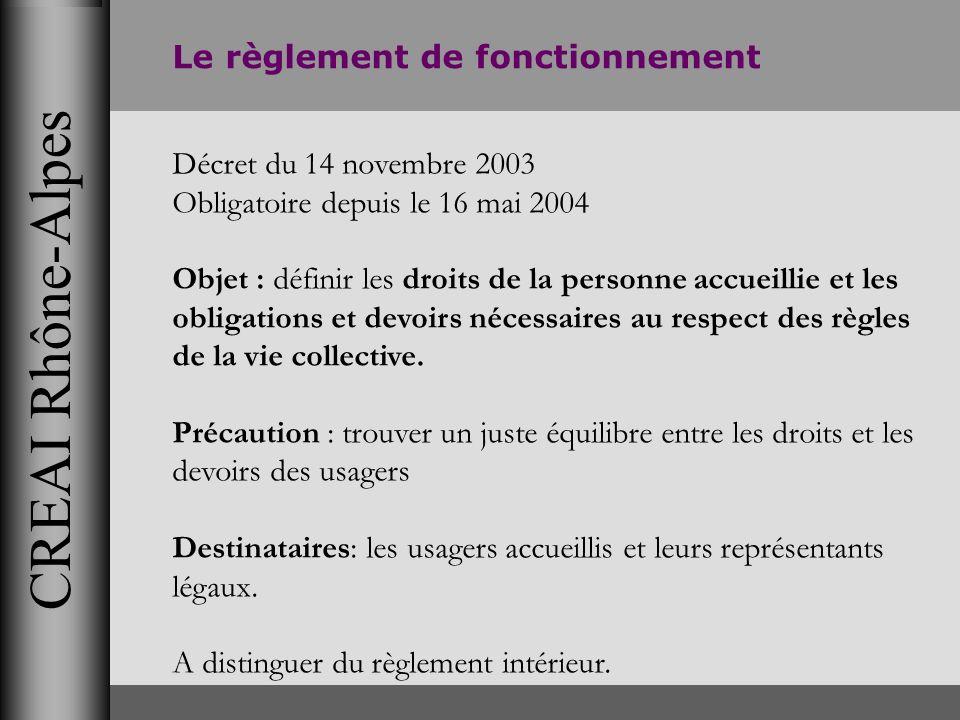 CREAI Rhône-Alpes Le règlement de fonctionnement