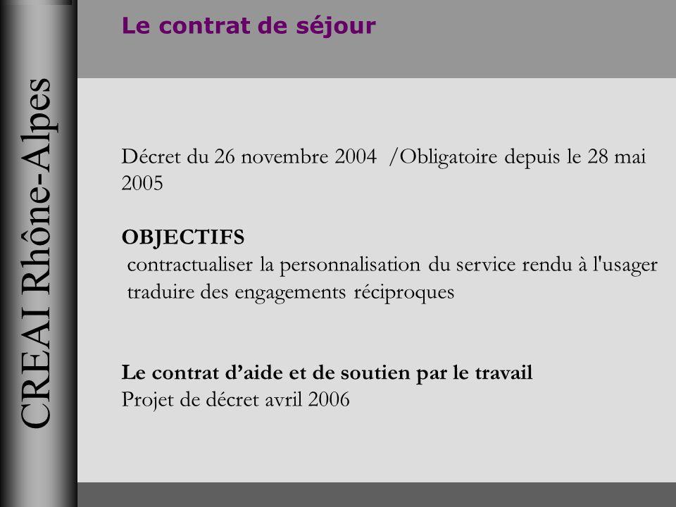 CREAI Rhône-Alpes Le contrat de séjour