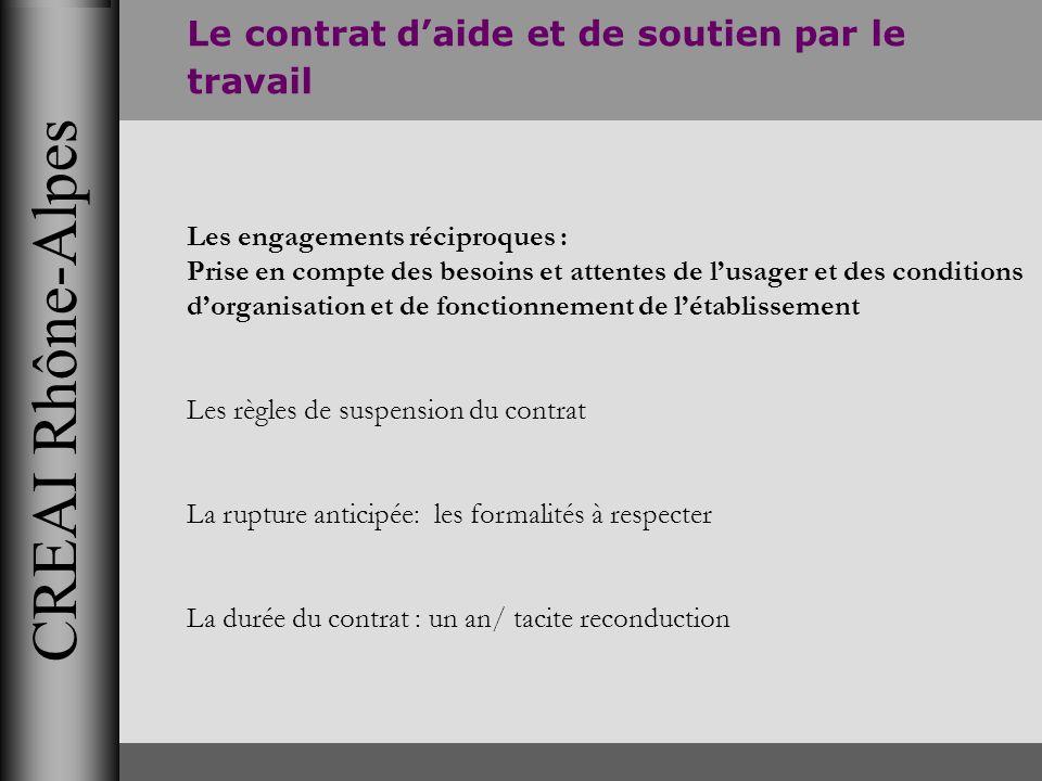 CREAI Rhône-Alpes Le contrat d'aide et de soutien par le travail
