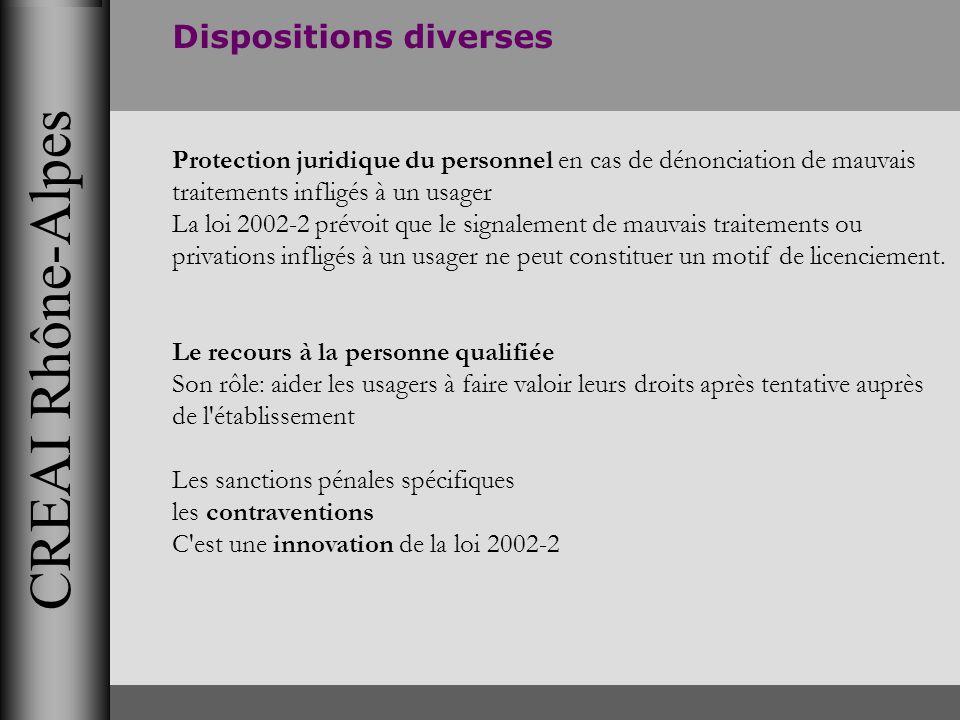 CREAI Rhône-Alpes Dispositions diverses