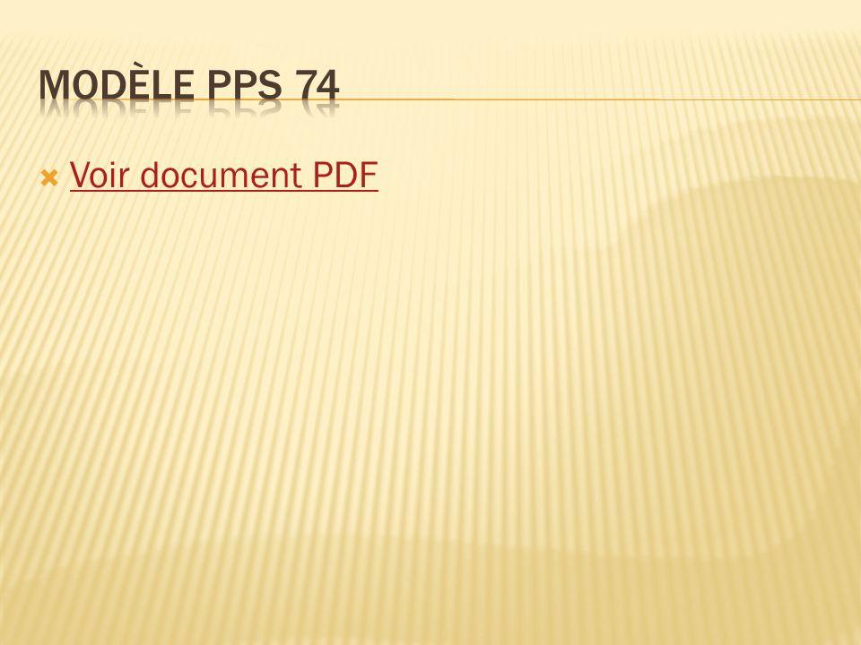Modèle PPS 74 Voir document PDF
