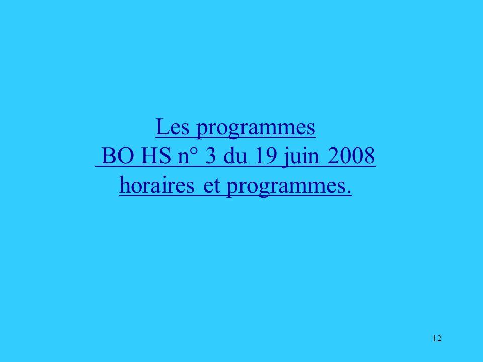 BO HS n° 3 du 19 juin 2008 horaires et programmes.