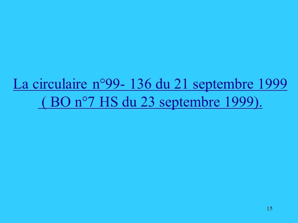 La circulaire n°99- 136 du 21 septembre 1999