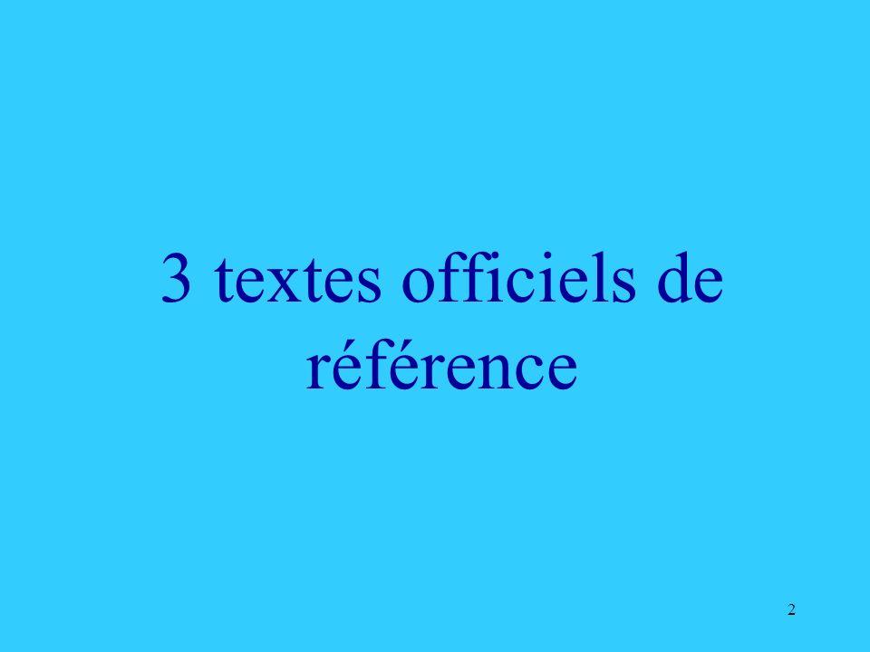 3 textes officiels de référence