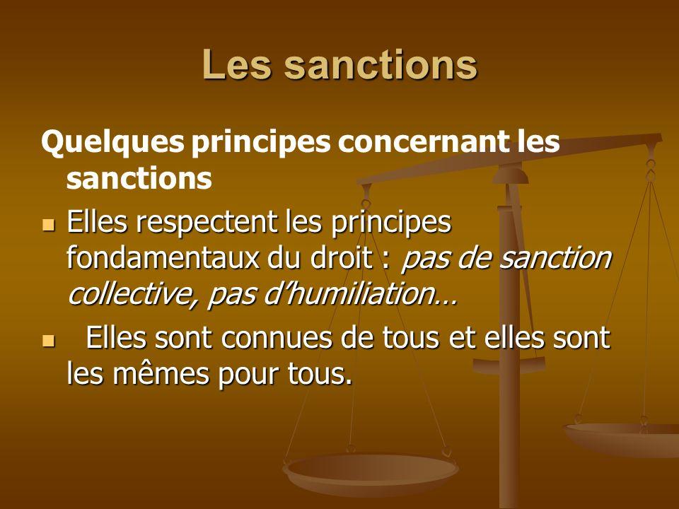 Les sanctions Quelques principes concernant les sanctions