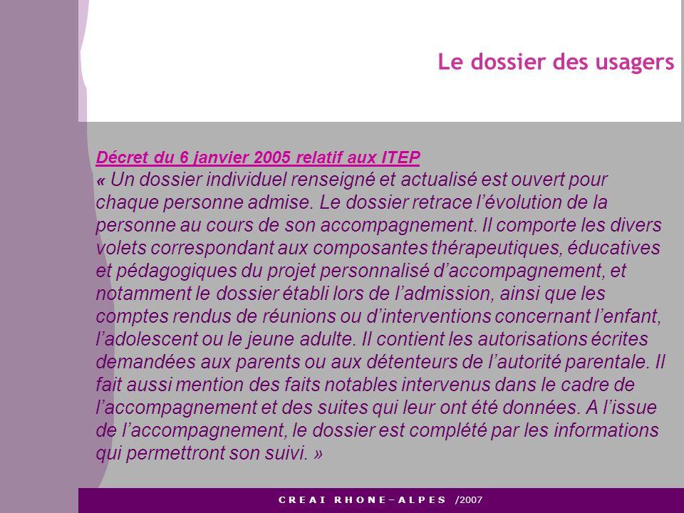 Le dossier des usagers Décret du 6 janvier 2005 relatif aux ITEP