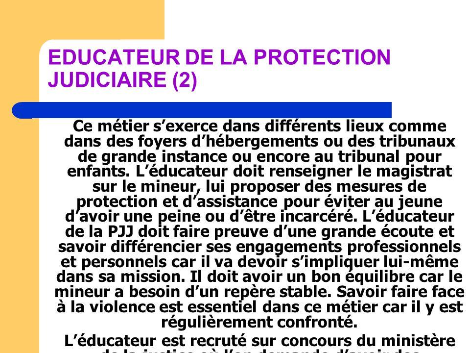 EDUCATEUR DE LA PROTECTION JUDICIAIRE (2)
