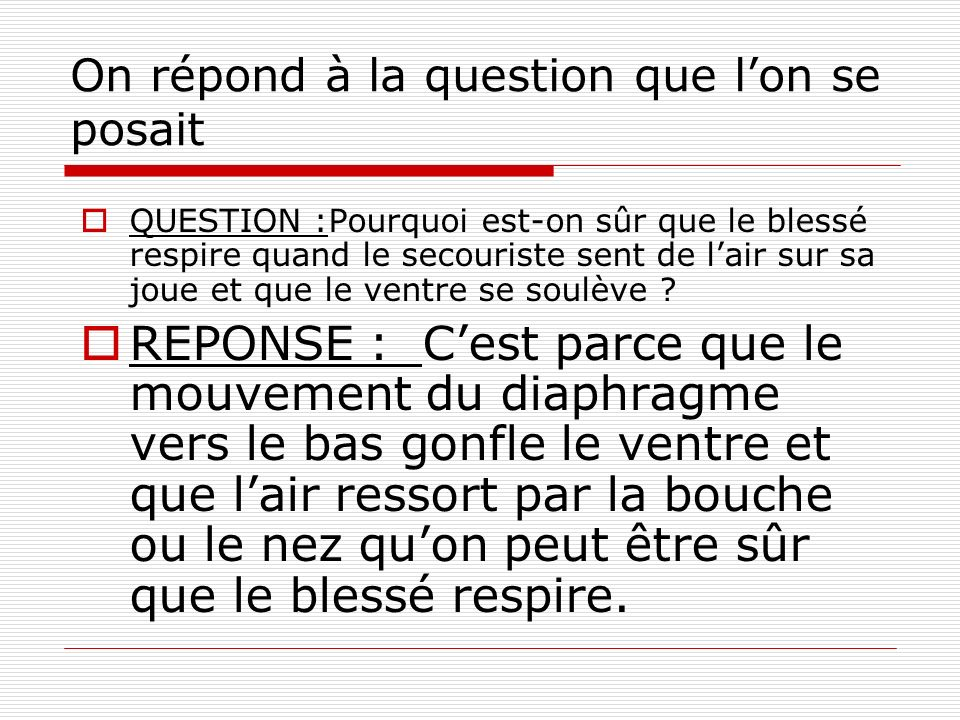 On répond à la question que l'on se posait