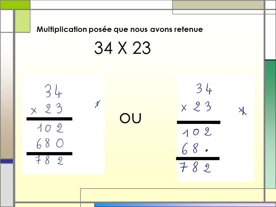 Multiplication posée que nous avons retenue