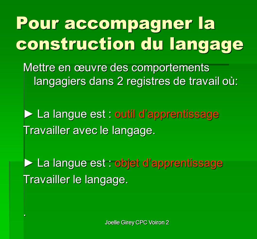 Pour accompagner la construction du langage