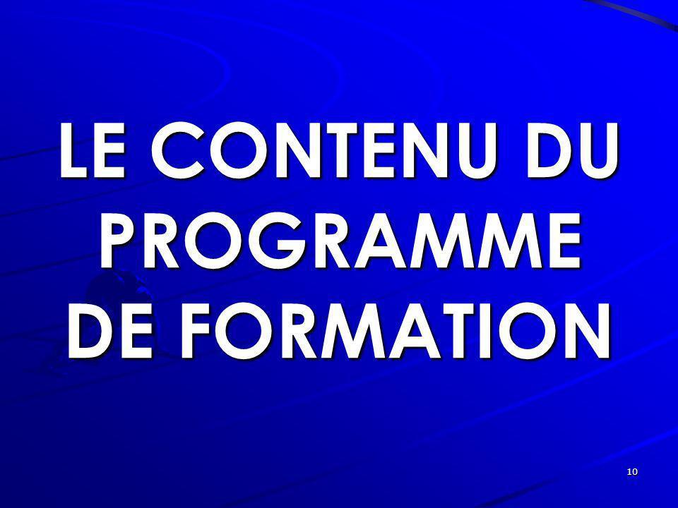 LE CONTENU DU PROGRAMME DE FORMATION