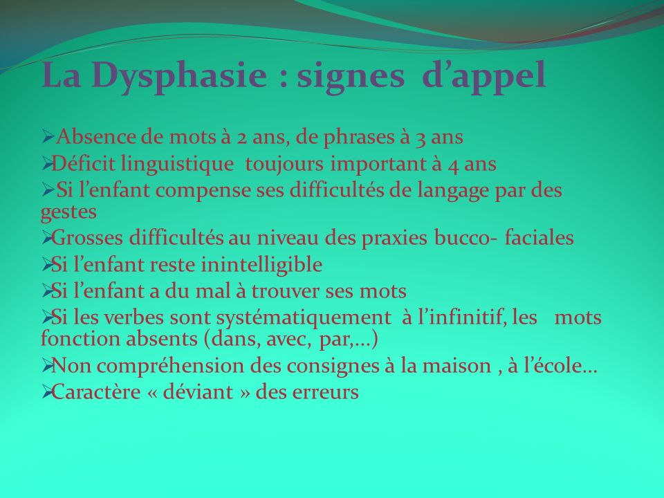 La Dysphasie : signes d'appel