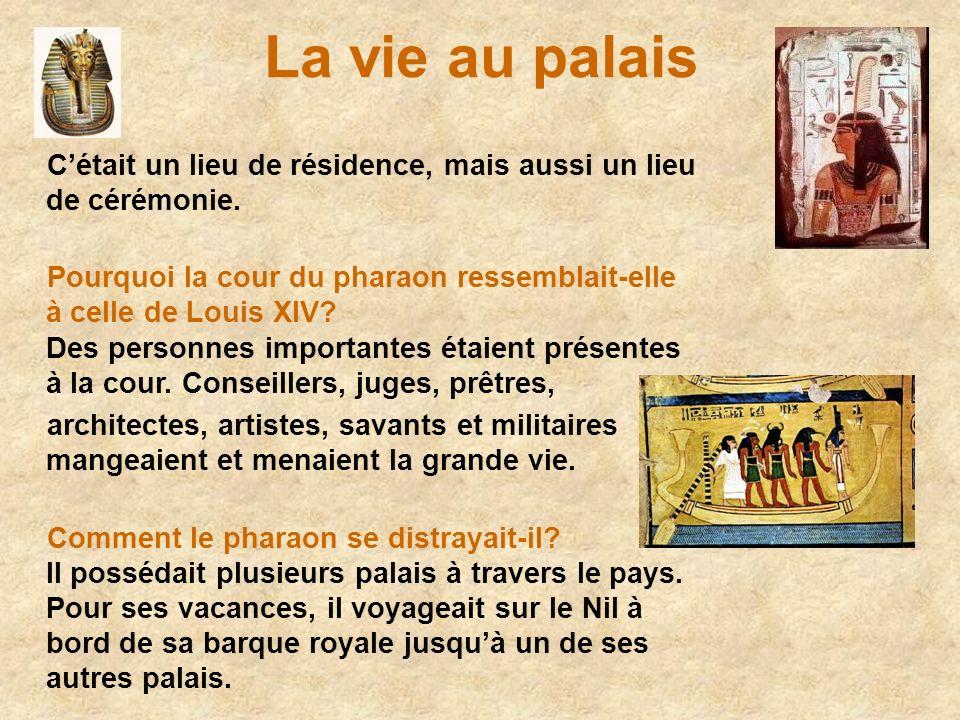 La vie au palais C'était un lieu de résidence, mais aussi un lieu de cérémonie.