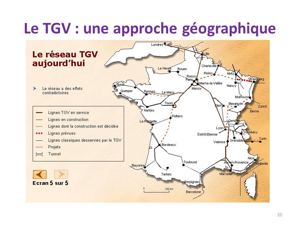 Le TGV : une approche géographique