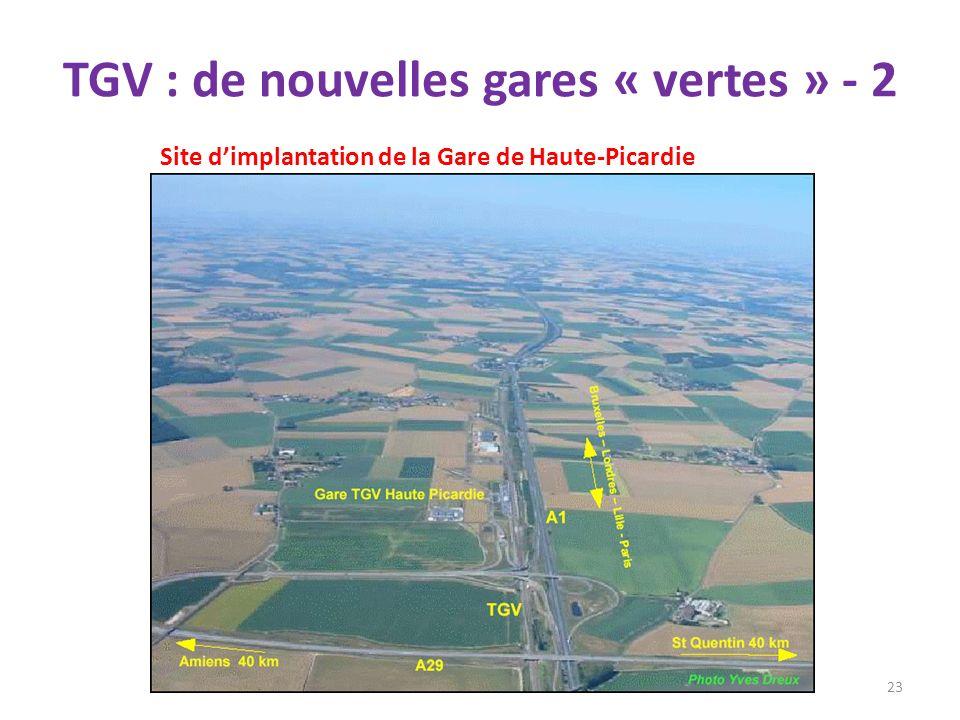 TGV : de nouvelles gares « vertes » - 2