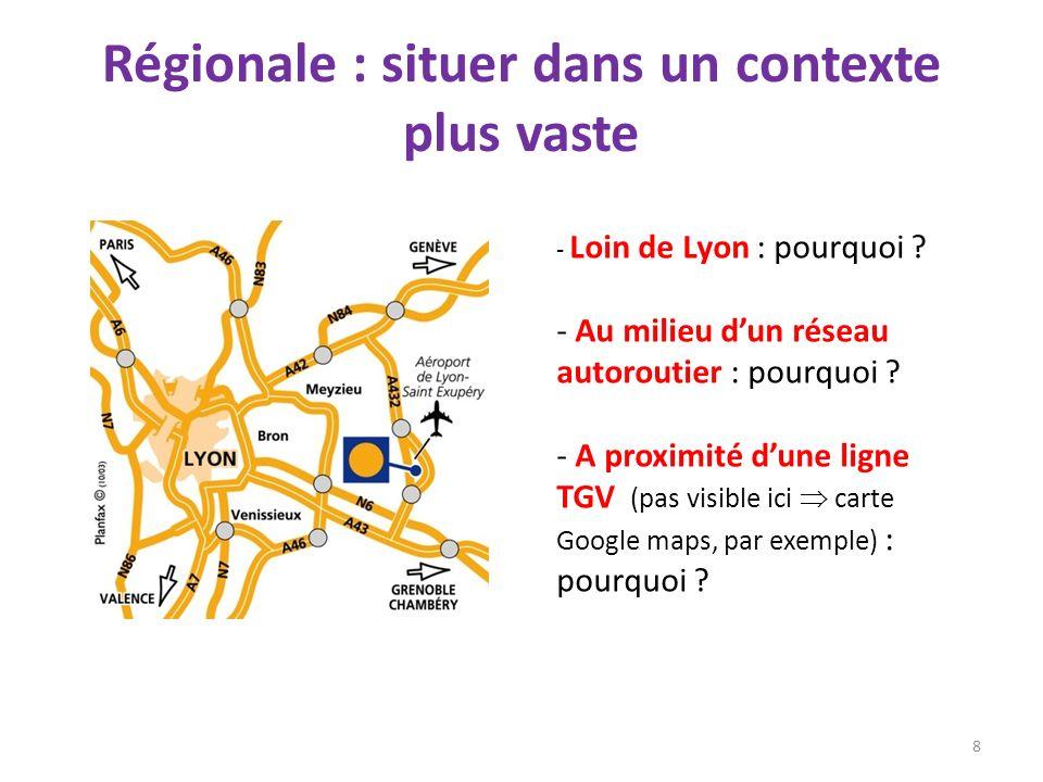 Régionale : situer dans un contexte plus vaste