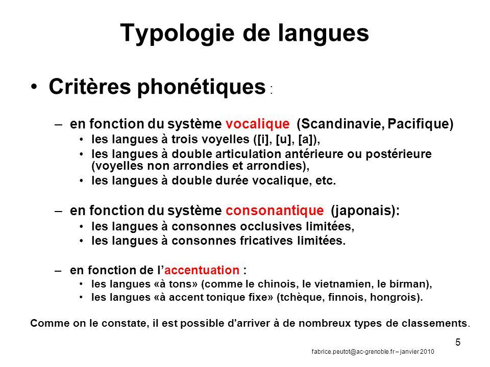 Typologie de langues Critères phonétiques :