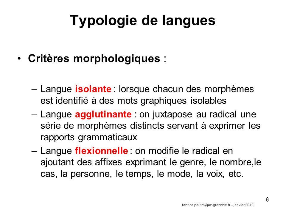Typologie de langues Critères morphologiques :