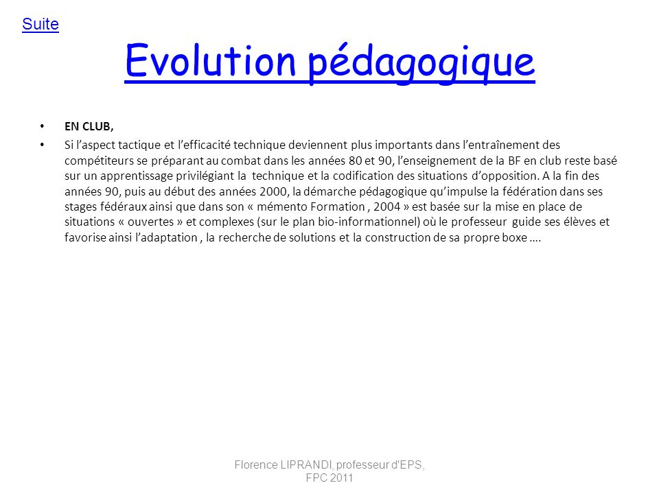 Evolution pédagogique