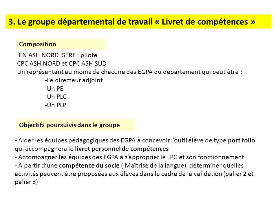 3. Le groupe départemental de travail « Livret de compétences »