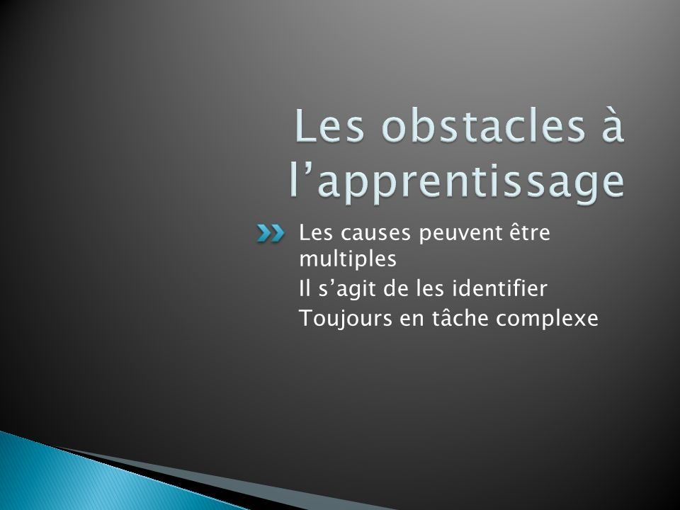 Les obstacles à l'apprentissage